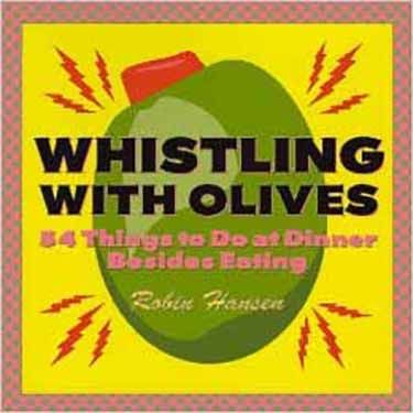 Whistling with Olives
